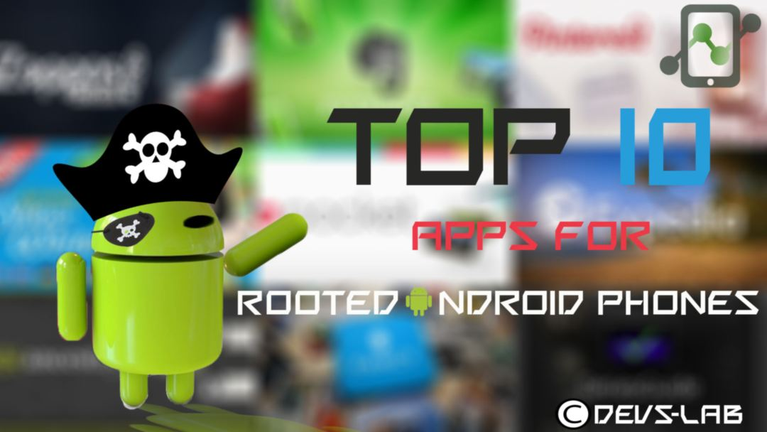10 Best Applications for Rooted Android Devices 11