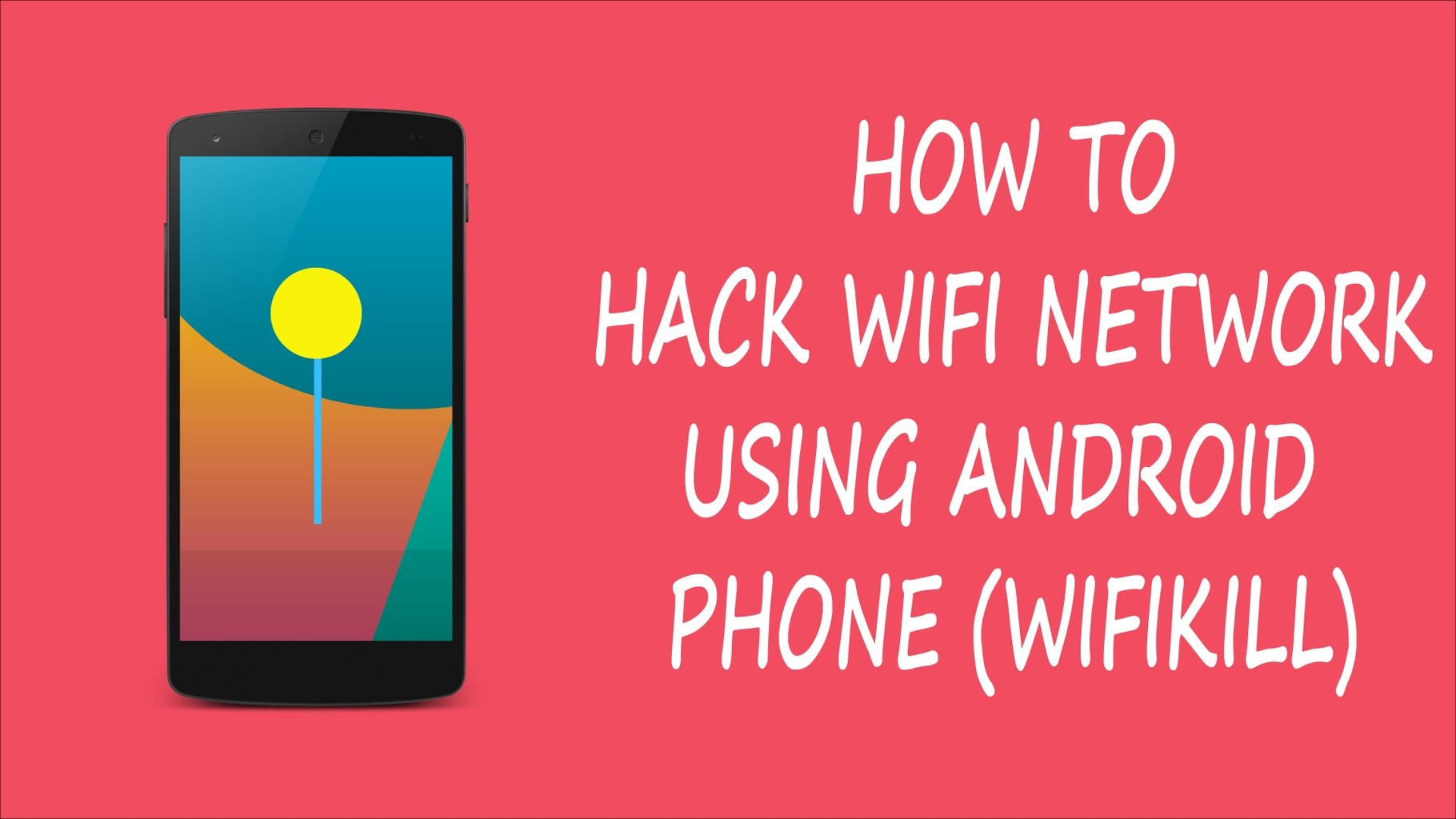 How To Hack Wi-Fi Network Using WiFiKill Android App With In 5 Minutes