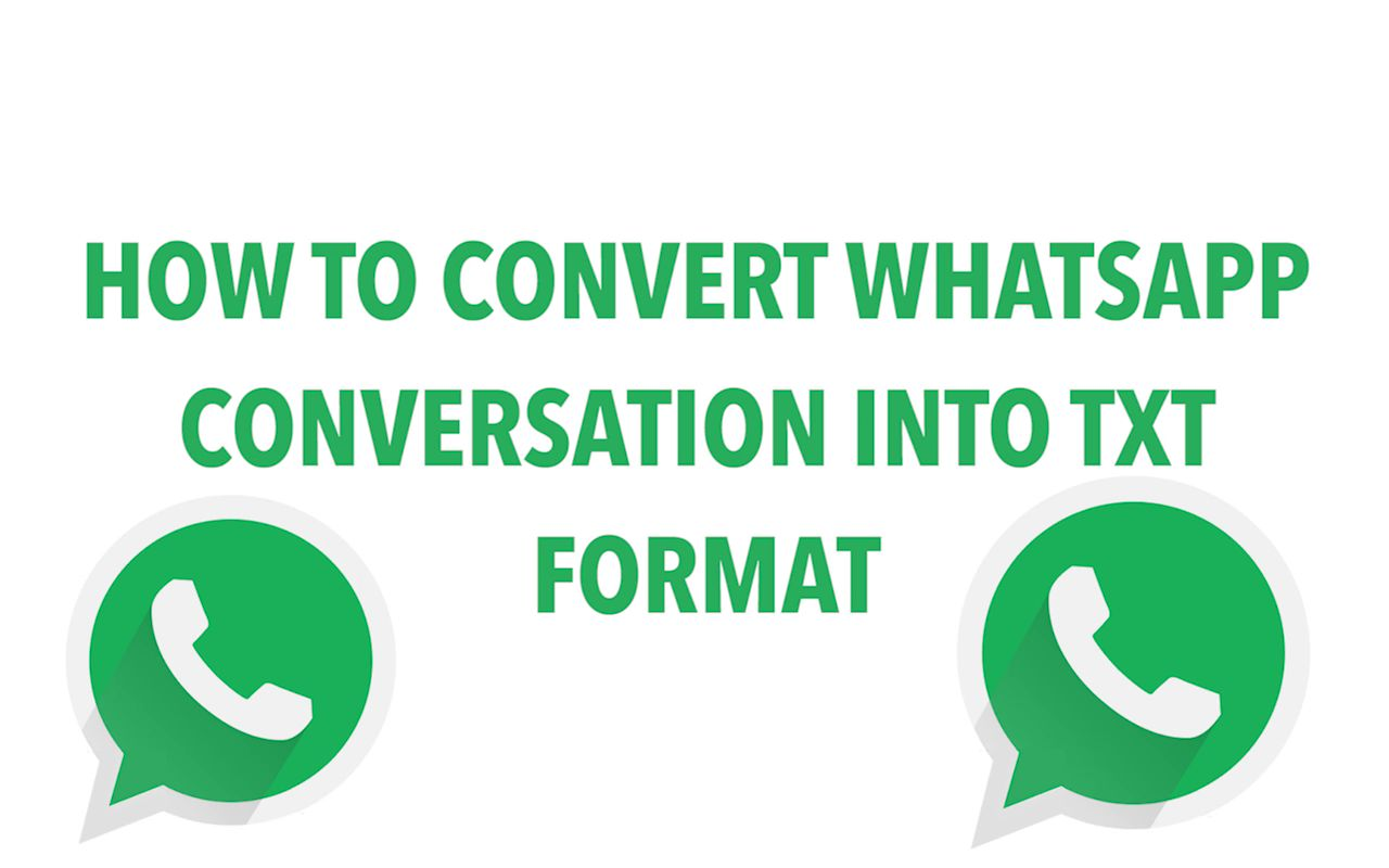 How To Convert WhatsApp Chat Conversation To TXT Format