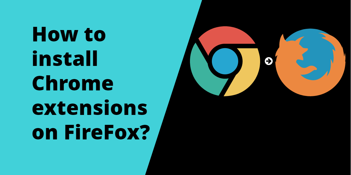 install chrome extensions in firefox