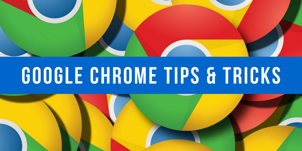 10 Secret Google Chrome Tips And Tricks, You Must Know