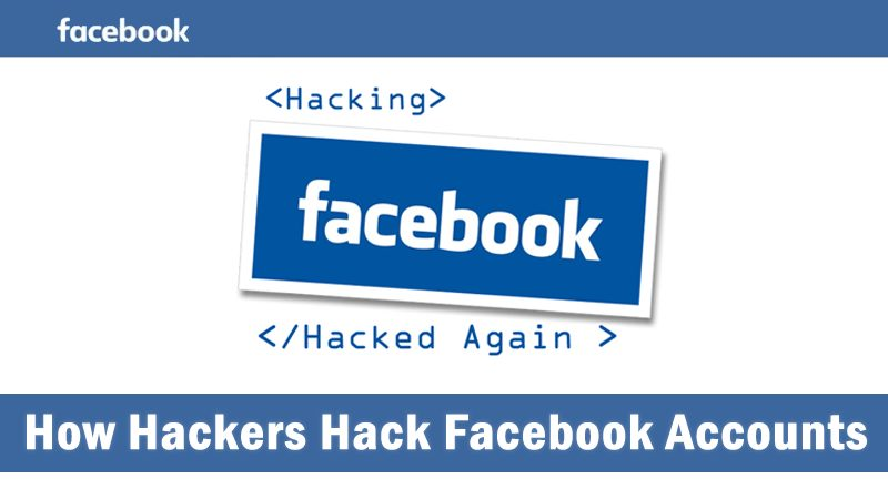 How to Hack a Facebook Account?