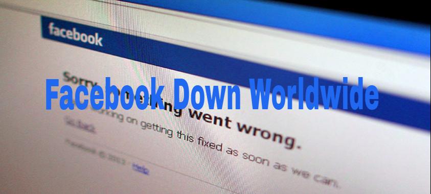 Facebook Down Worldwide
