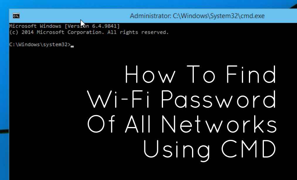 How To Find Wifi Password Of Connected Networks Using