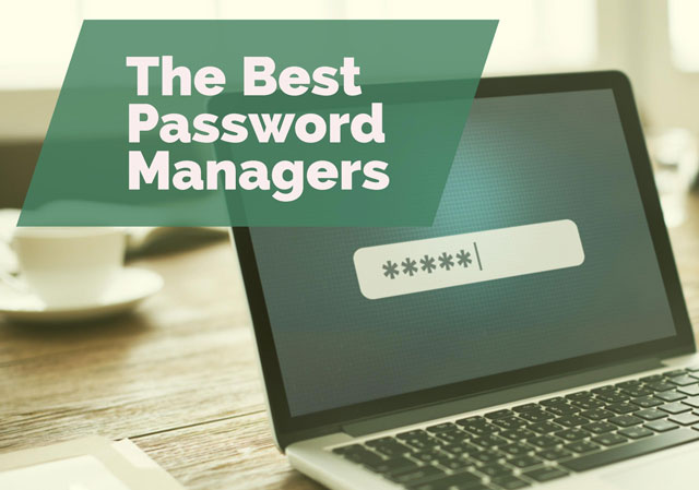 The Best Password Manager 2017 - For Windows, Mac, Android, iOS & Linux